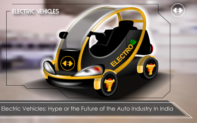 Electric Vehicles: Hype or the Future of the Auto Industry